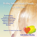 Now available for the first time an inspirational recording called Healing Ambient Chants & Sounds for Inner Peace